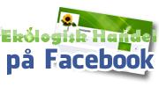 Följ ekologiskhandel.se på Facebook